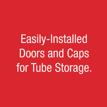 Easily-Installed Doors and Caps for Tube Storage